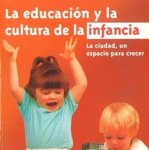 La educación y la cultura de la infancia